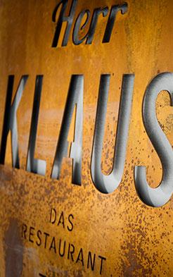 Unsere Beschilderung im Herr Klaus das Restaurant in Neustift - clean und stylisch.